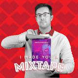 021 I Made You A Mixtape - Jacob Halton