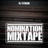 Dj Stresh - Nomination Mixtape