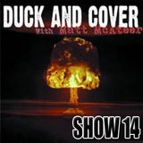 Duck and Cover: Show 14