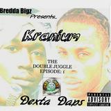 Kranium & Dexta Daps - Double Juggle 1 - Bredda Bigz {PSM}