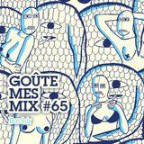 Goûte Mes Mix #65 : Bachir