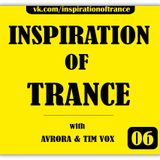 AVRORA & Tim Vox - Inspiration Of Trance (Episode #06)