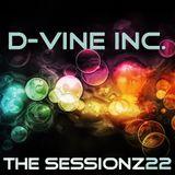 D-Vine Inc. - ThE sEsSiOnZ 22