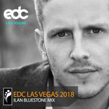 Ilan Bluestone – EDC Las Vegas 2018 Mix
