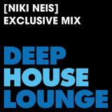 [Niki Neis] - www.deephouselounge.com exclusive