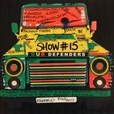 Dub Defenders Radio Show 15