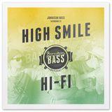 Jamaican Bass According To.. High Smile HiFi