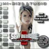 Sexy Medicine Essential Mix 2012 - TRANCE LIVE