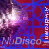 Ade Brown: Nu-Disco Mix 1