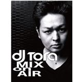 DJTORA_MIX_ON_AIR#16