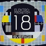 Electro-Magnetism Episode 18