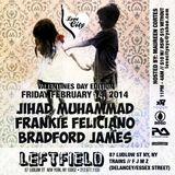 Bradford James & Jihad Muhammad LIVE Valentines Day 2/14/14 @ Leftfield NYC