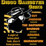 Disco Gangster Geeks