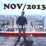 Set Novembro 2013 - House and Prog - Dj Thiago Dhalsim