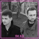 Alsi - Nightclubber Podcast 104