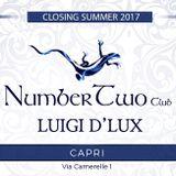 Luigi D'Lux - Number Two Club Capri Closing Summer 2017
