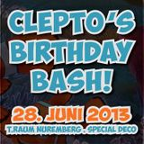 Clepto´s Birthday Bash T.Raum Nbg 28.07.13
