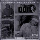 12 FINGER DAN Best of Series Vol. 57 (CAPONE -N- NOREAGA)
