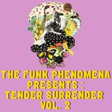 Tender Surrender Vol.2