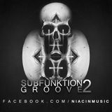 SubFunktion Groove Vo. 2 [LIVE MIX]