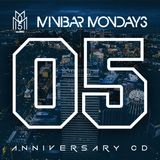 "#minibarmondays ""5 Year Anniversary Mix"""