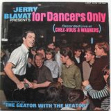 Jerry Blavat Presents for Dancers Only [FULL ALBUM] (Lost Nite 108) 1965