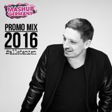 Mashup Mashup-Germany - Promo Mix 2016 (#alletanzen)