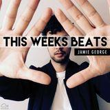 Jamie George - This Weeks Beats (Episode 4)