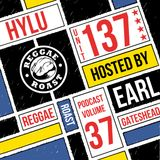 RR Podcast Volume 37: Hylu (Unit 137) Guest Mix - Hosted by Earl Gateshead