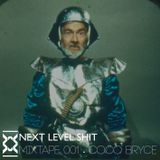 Next Level Shit Podcast #001 - Coco Bryce