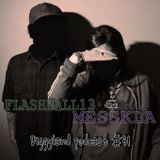 FLASHBALL13 & MESSKLA - Diggyland Podcast #31