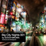 Gooch Brown - Big City Nights 001