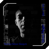 Techno Never Sleep 6