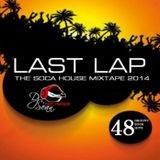 LAST LAP - The Soca House Mixtape 2014