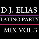 DJ Elias - Latino Party Mix Vol.3