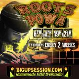 #1 Roots Powa's Radio Show @ Big Up Session