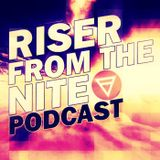 Riser From The Nite [EP.3]