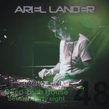 Ariel Lander - Deep Tech House #48