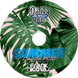 Dolce Vita Summer Compilation 2018 Mixed by Frank Nicolas