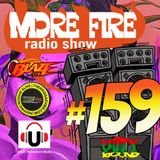 More Fire Radio Show #159 Week of Dec 23rd 2017 with Crossfire from Unity Sound
