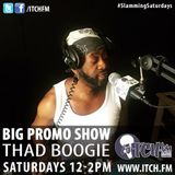 Thad Boogie - BigPromo Hip Hop Show 350