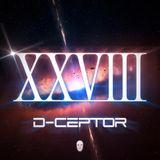 D-Ceptor - XXVIII