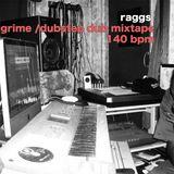 GRIME / DUBSTEP DUB MIXTAPE 140 bpm