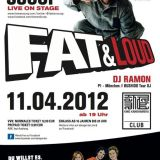 FAT & LOUD !!!