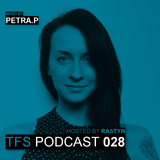 TFS Podcast 028 - Petra.P