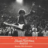 THE BLUES KITCHEN RADIO: 28 NOVEMBER 2016