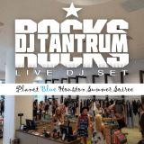 DJ TANTRUM - Planet Blue HOU Summer Soiree (Live DJ Set)