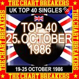 UK TOP 40 19-25 OCTOBER 1986 - THE CHART BREAKERS