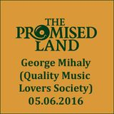 George Mihaly (Quality Music Lovers Society / Budapest, Hungary) Guest mix: 5 June 2016