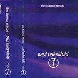 Paul Oakenfold - The Tunnel Mixes